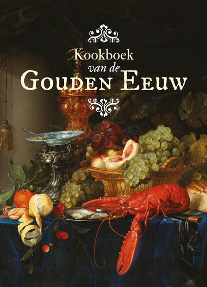 Het Kookboek van de Gouden Eeuw