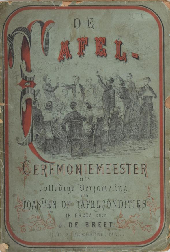 De Tafelceremoniemeester of volledige verzameling van toasten of tafelconditien